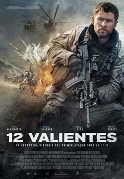 12 Valientes / Tropa de héroes