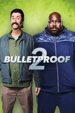 A prueba de balas 2 / Bulletproof 2