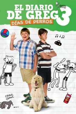 El Diario de_un Chico en Apuros 3 / Diary of a Wimpy Kid: Dog Days