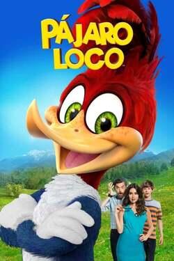 El Pájaro Loco: La Película