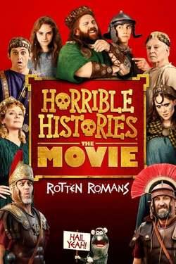 Horrible Histories: The Movie - Rotten Romans