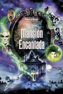 La Mansión Embrujada / The Haunted Mansion