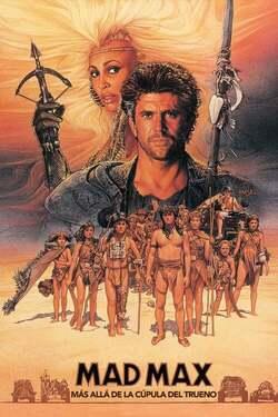 Mad Max: Más allá de la cúpula del trueno / Mad Max 3