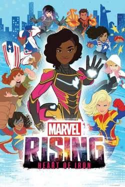 Marvel Rising Corazón de Hierro