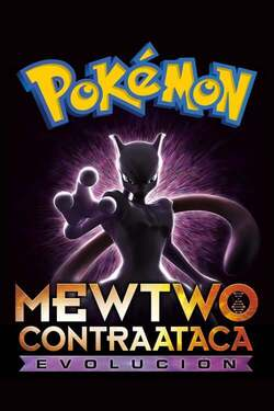 Pokémon Mewtwo contraataca: Evolución