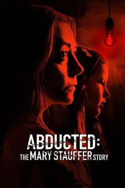 Secuestrada: La Historia de Mary Stauffer