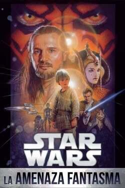 Star Wars - Episodio I: La amenaza fantasma