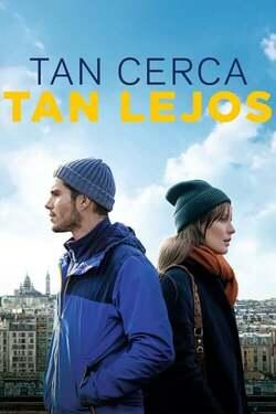Tan Cerca, Tan Lejos