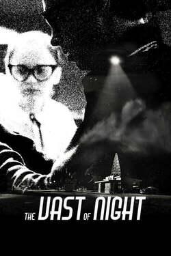 The Vast of Night /  El vasto de la noche