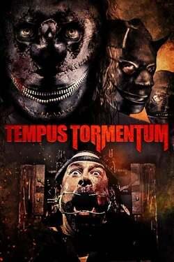 Tiempo de Tortura / Tempus Tormentum