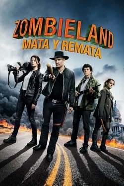 Tierra de Zombies 2 / Zombieland 2: Tiro de Gracia / Zombieland: Mata y Remata