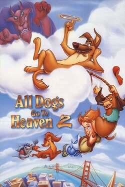 Todos los perros van al cielo 2
