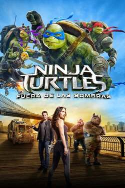Tortugas Ninja 2: Fuera de las Sombras
